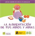 La alimentación de tus niños y niñas!